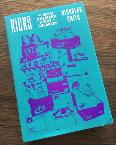 Kicks: The Great American Story of Sneakers